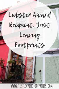 Liebster Award Recipient: Just Leaving Footprints