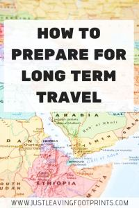 How to Prepare for Long Term Travel: A Before You Go Checklist