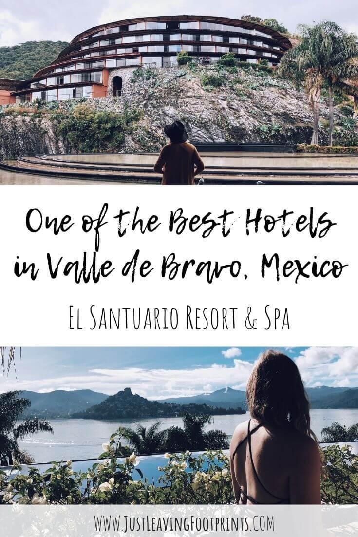 One of the Best Hotels in Valle de Bravo: El Santuario Resort and Spa