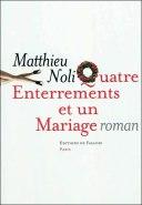 Quatre Enterrements et un Mariage - Matthieu Nolo