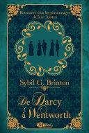 De Darcy à Wentworth - Sybil G. Brinton