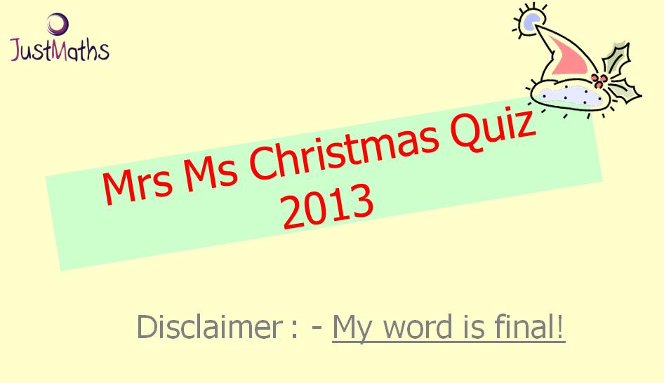 Christmas Pub Quiz    bah humbug!   - JustMaths