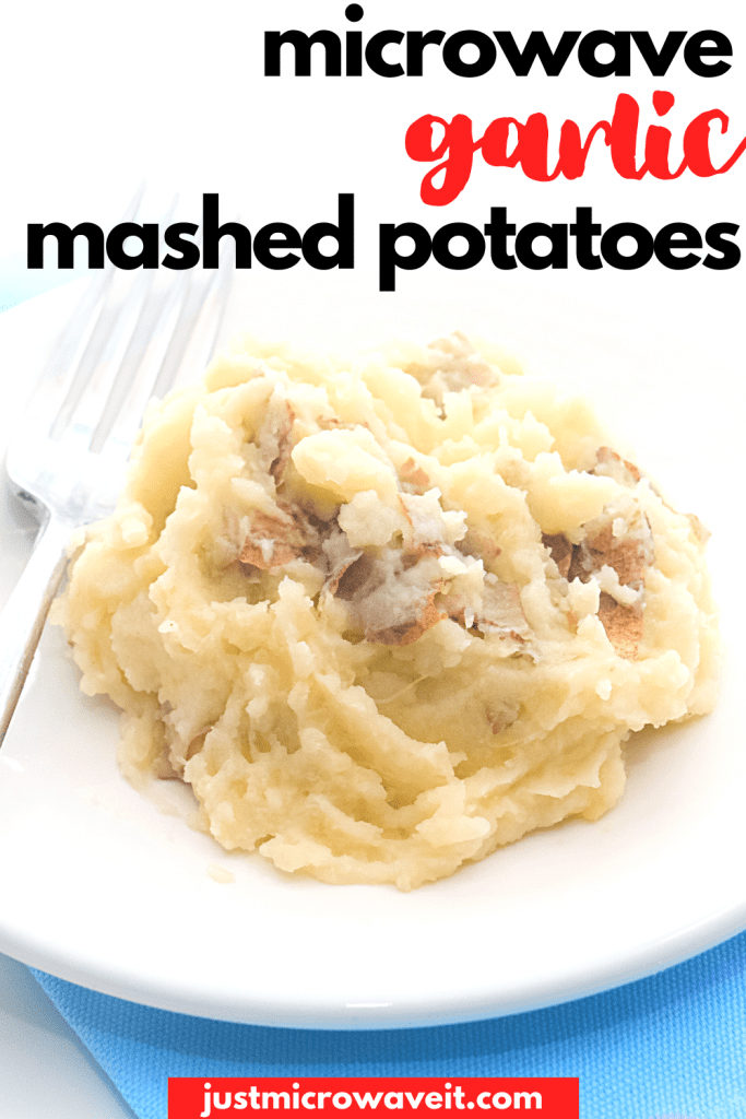 garlic mashed potatoes in the microwave