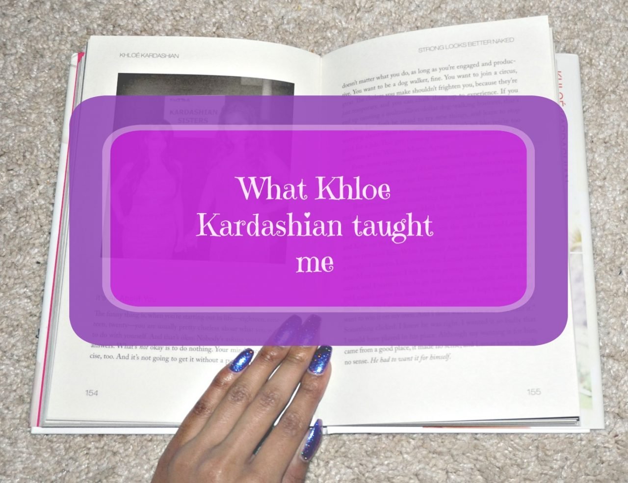 7 things Khloe Kardashian taught me