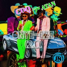 CDQ - Ony Eze (2.0) ft. Zlatan