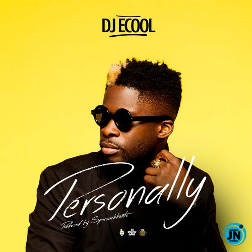 DJ Ecool – Personally
