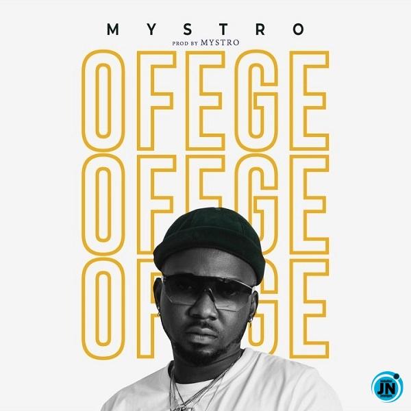 Mystro – Ofege