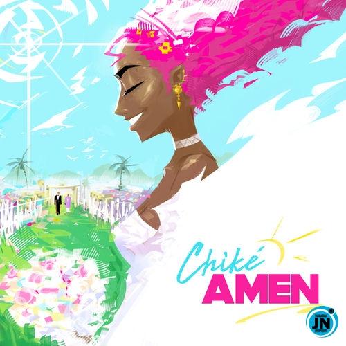Chike – Amen
