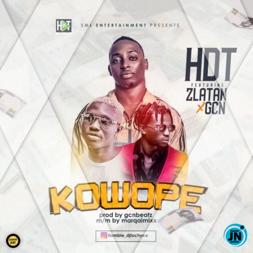 VIDEO: HDT – Kowope ft. Zlatan & GCN