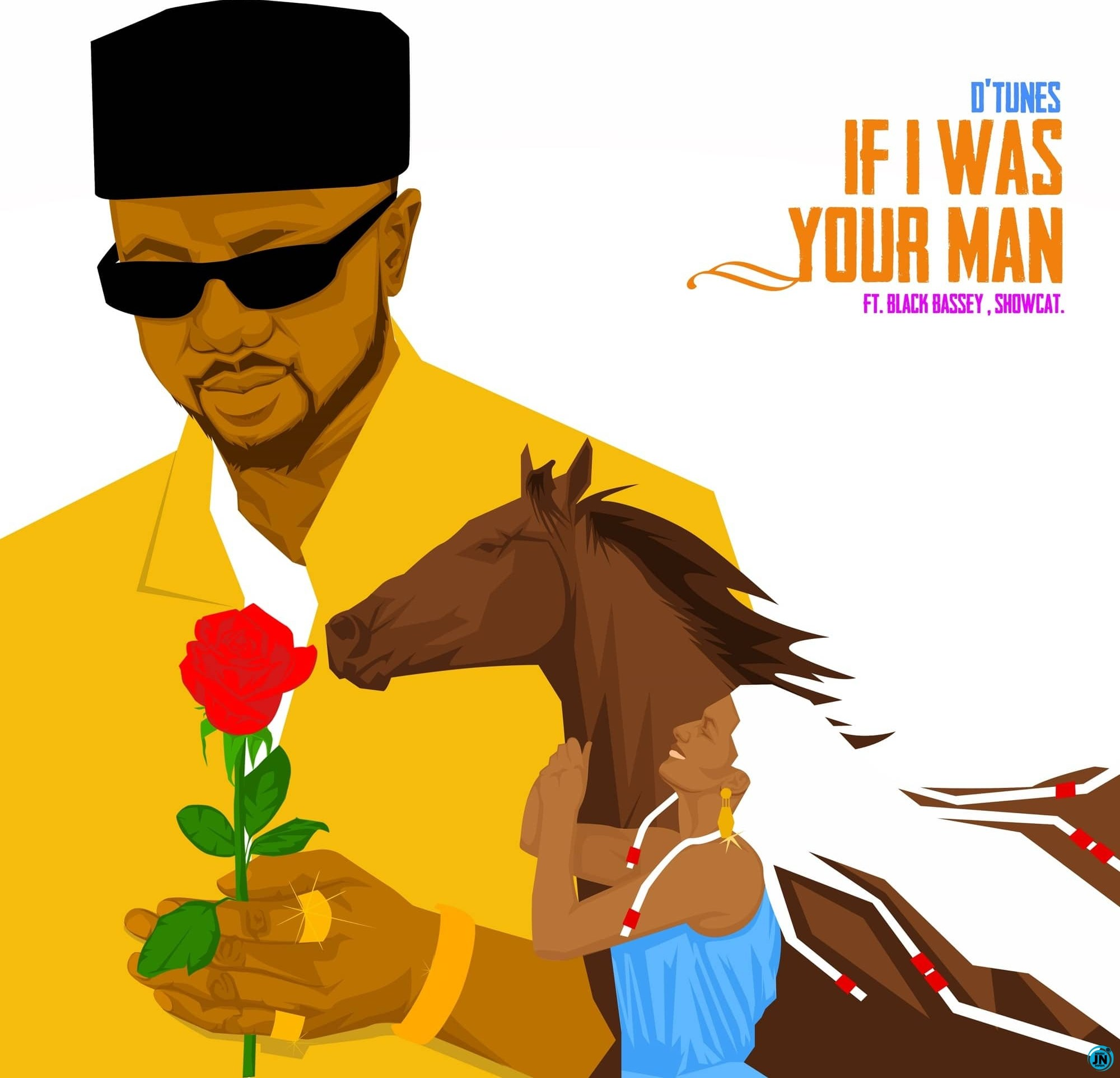 D'Tunes – If I Was Your Man ft Black Bassey, ShowCat