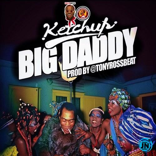 Ketchup - Big Daddy