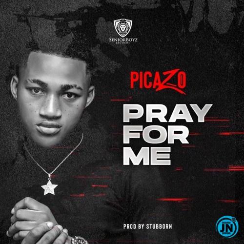Picazo - Pray for Me