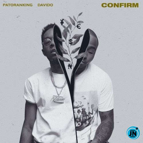 Patoranking – Confirm ft. Davido