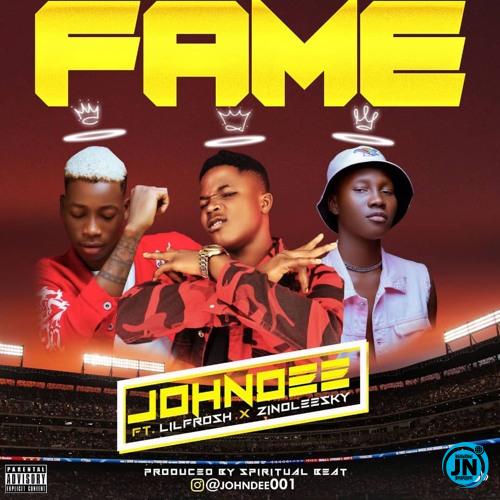 John Dee - Fame Ft. Lil Frosh & Zinoleesky