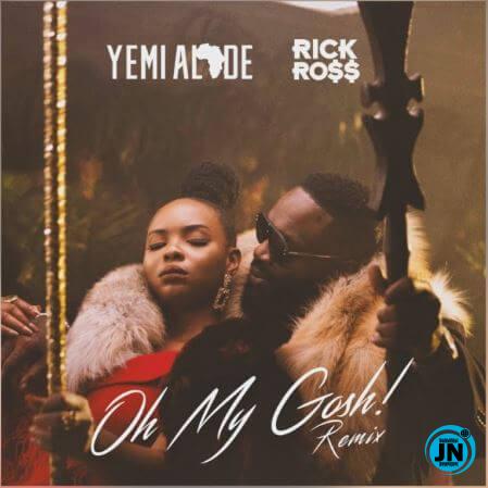 "Yemi Alade ft. Rick Ross – ""Oh My Gosh"" (Remix)"