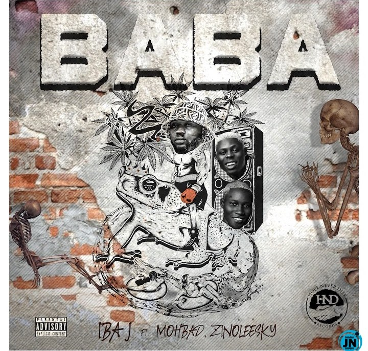 Iba J - BABA Ft. Mohbad & Zinoleesky