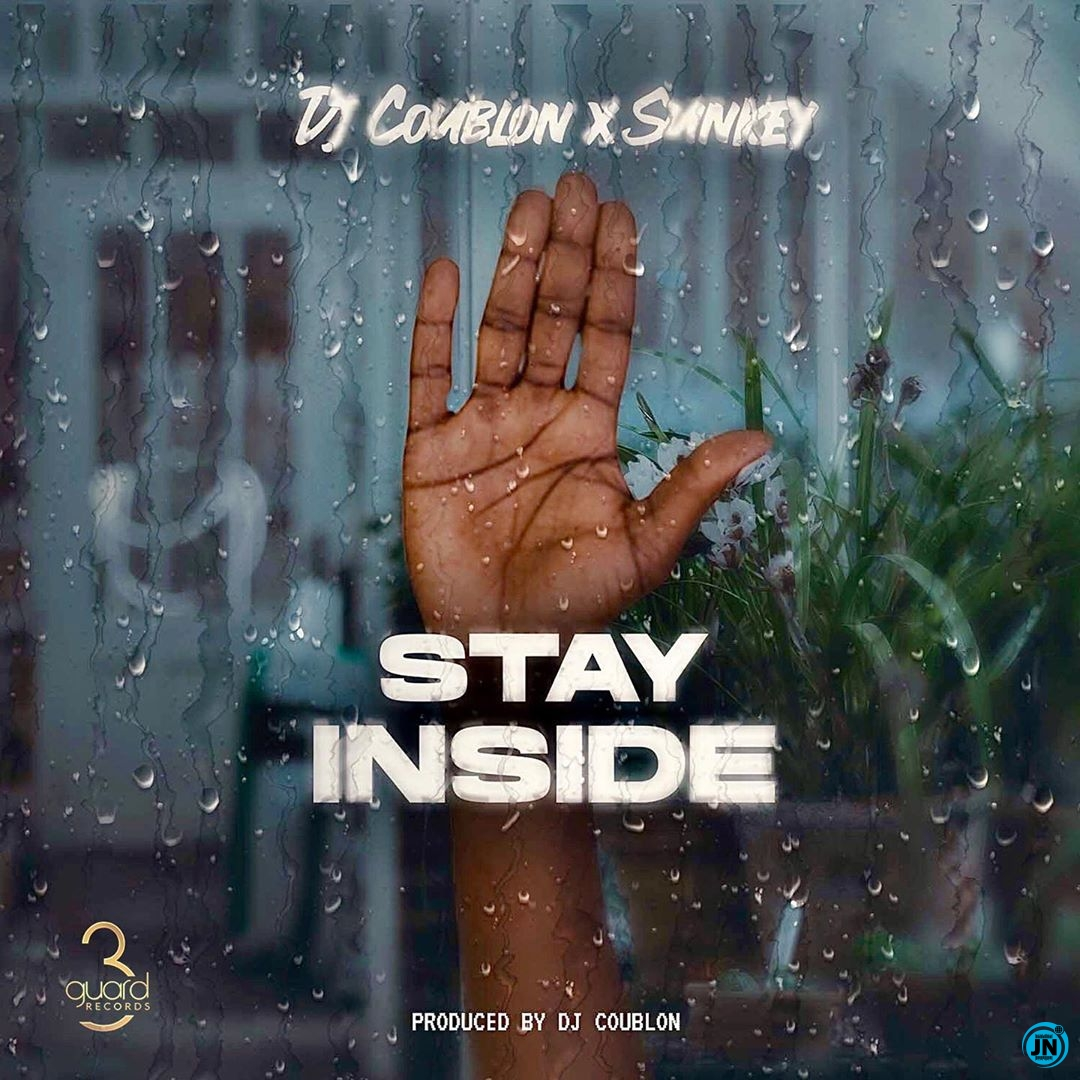 DJ Coublon – Stay Inside ft. Sunkey