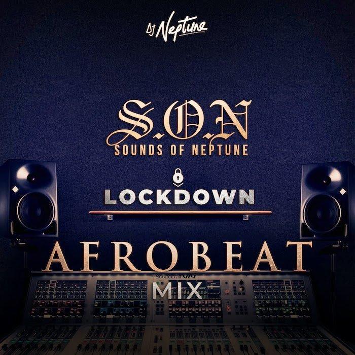 DJ Neptune - Sounds Of Neptune (Afrobeat Mix)
