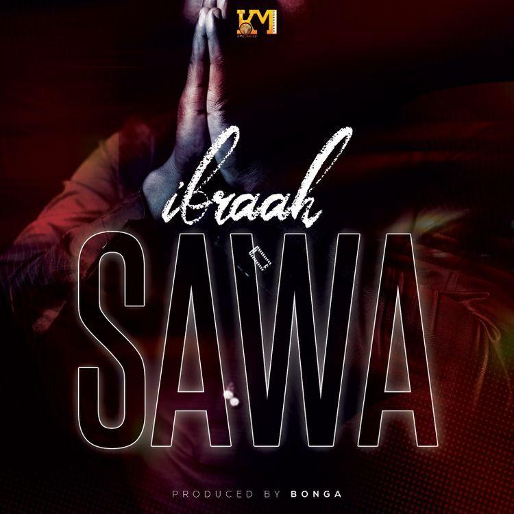 Ibraah – Sawa