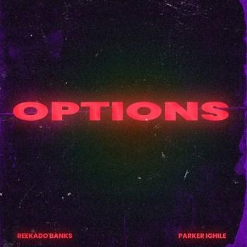 Reekado Banks - Options ft. Parker Ighile