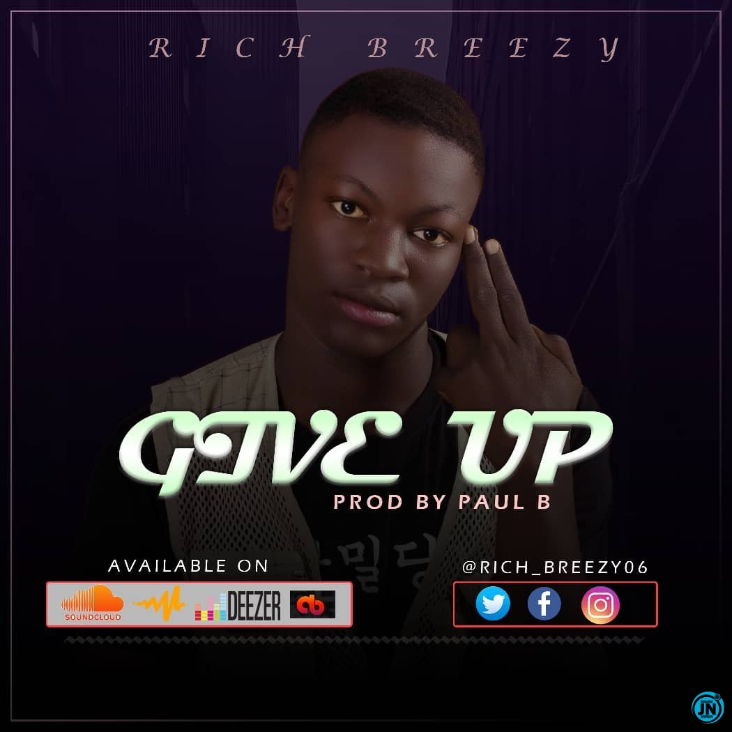 Rich breezy - Give Up