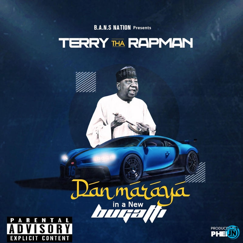 Terry Tha Rapman – Dan Maraya In A New Bugatti