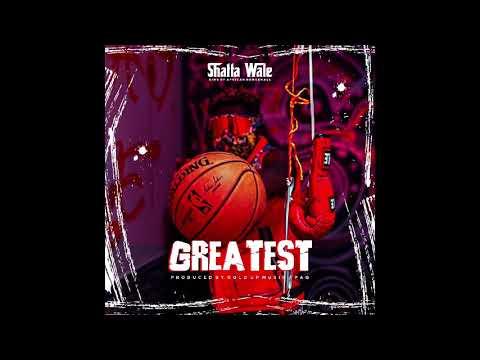 Shatta Wale – Greatest