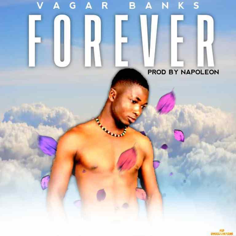Vagar Banks - Forever