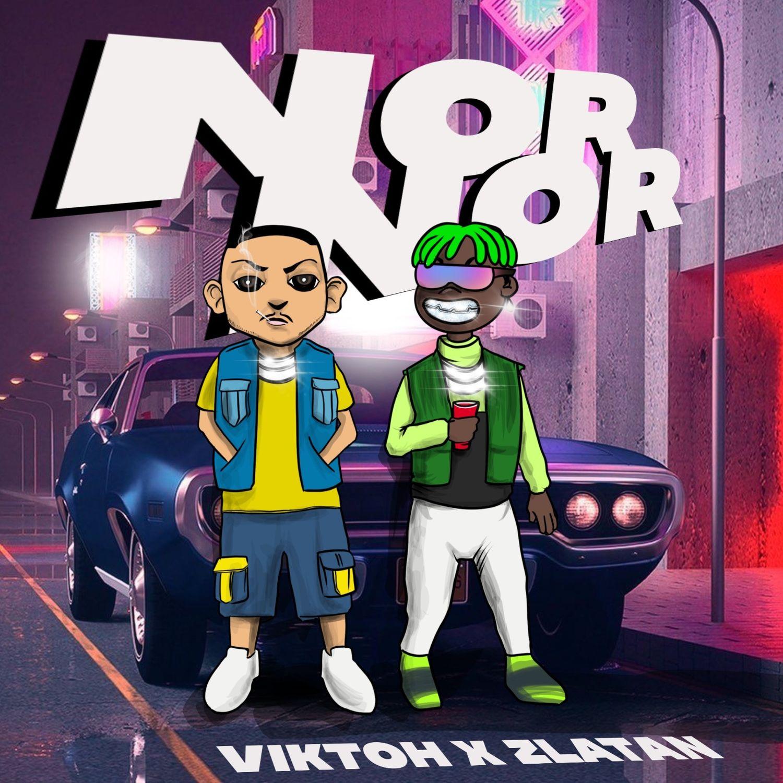 Viktoh & Zlatan - Nor Nor