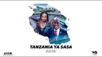 Zuchu – Tanzania Ya Sasa