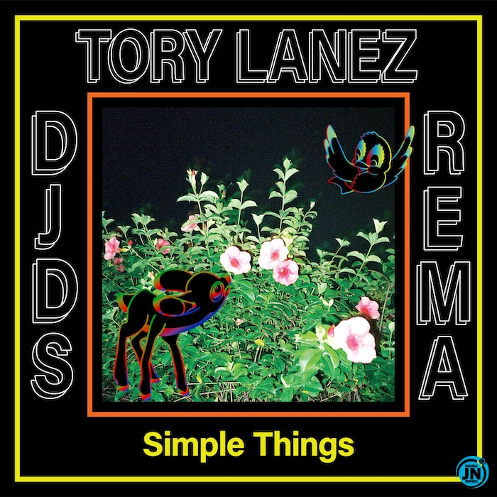 DJDS - Simple Things ft. Rema & Tory Lanez
