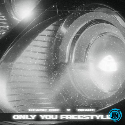 Headie One & Drake - Only You Freestyle