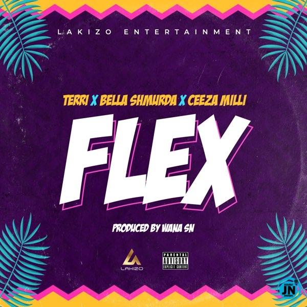 Lakizo – Flex ft. Terri, Bella Shmurda & Ceeza Milli