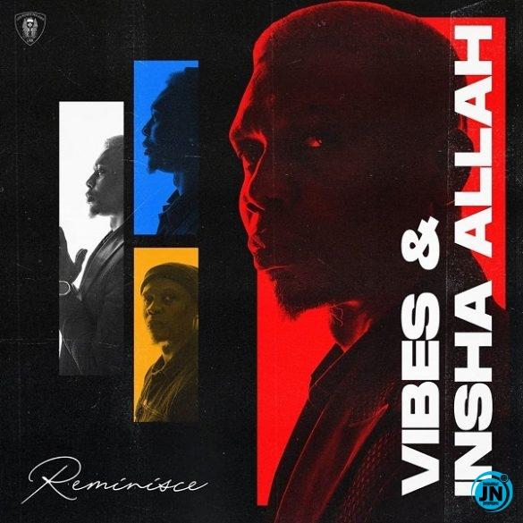 Vibes and Insha Allah EP
