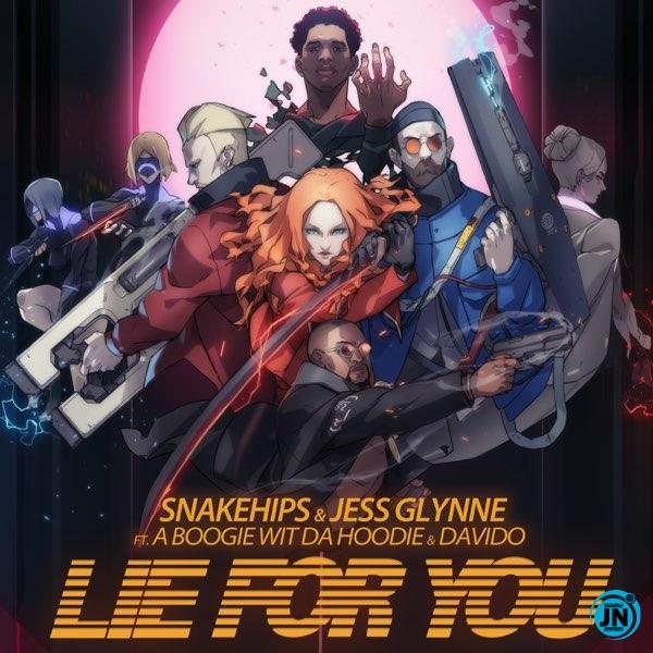 Snakehips & Jess Glynne – Lie For You  ft. A Boogie Wit Da Hoodie, Davido
