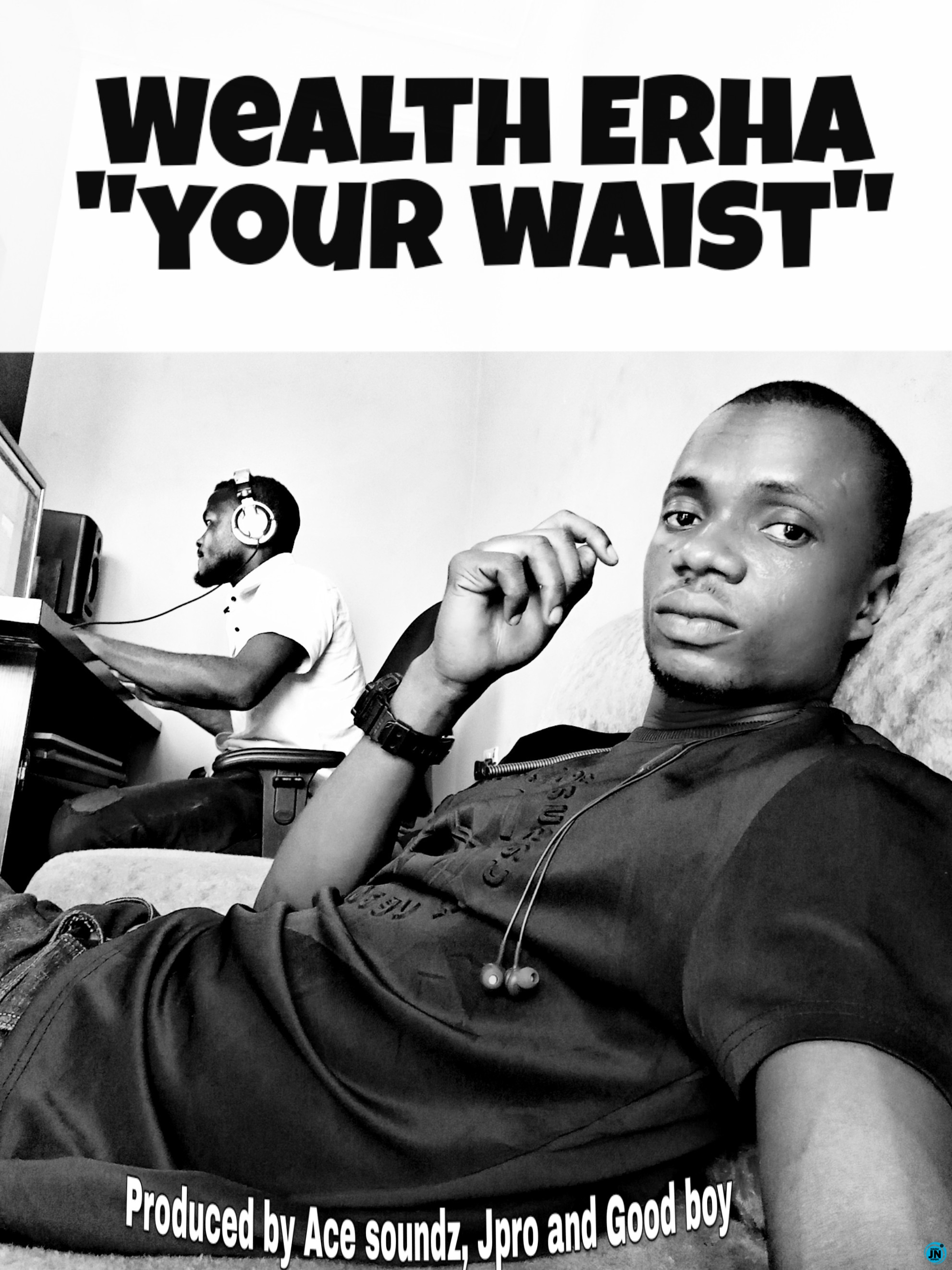 Wealth Erha - Your Waist