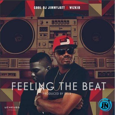 DJ Jimmy Jatt - Feeling The Beat ft. Wizkid