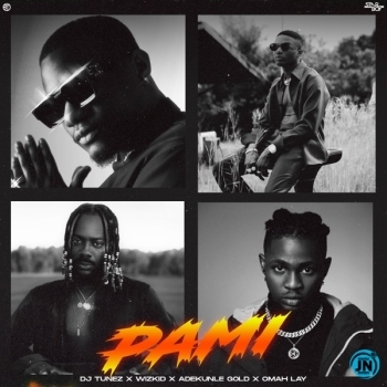 DJ Tunez – Pami (Instrumental) ft. Wizkid, Adekunle Gold & Omah Lay