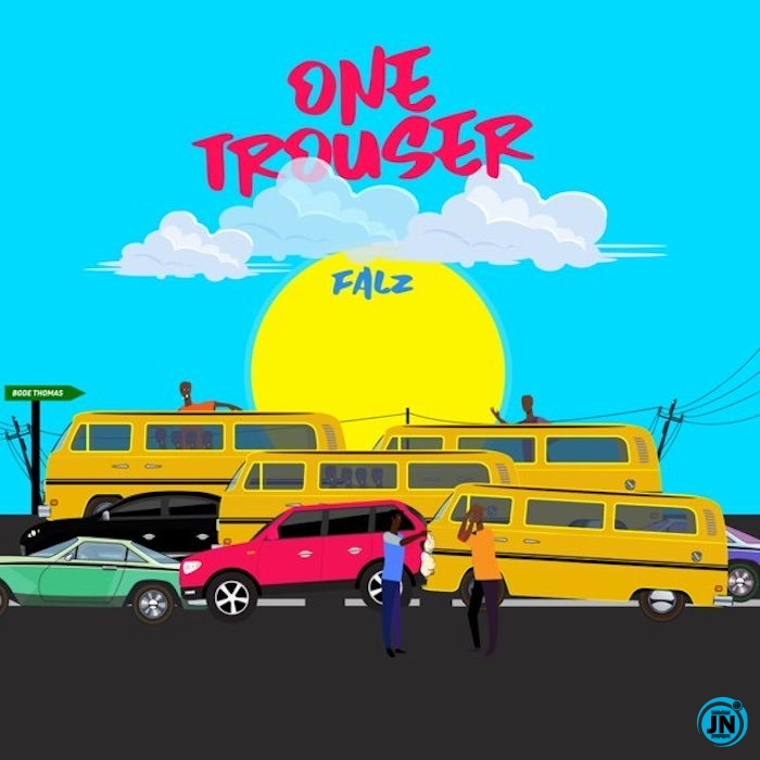 Falz - One Trouser