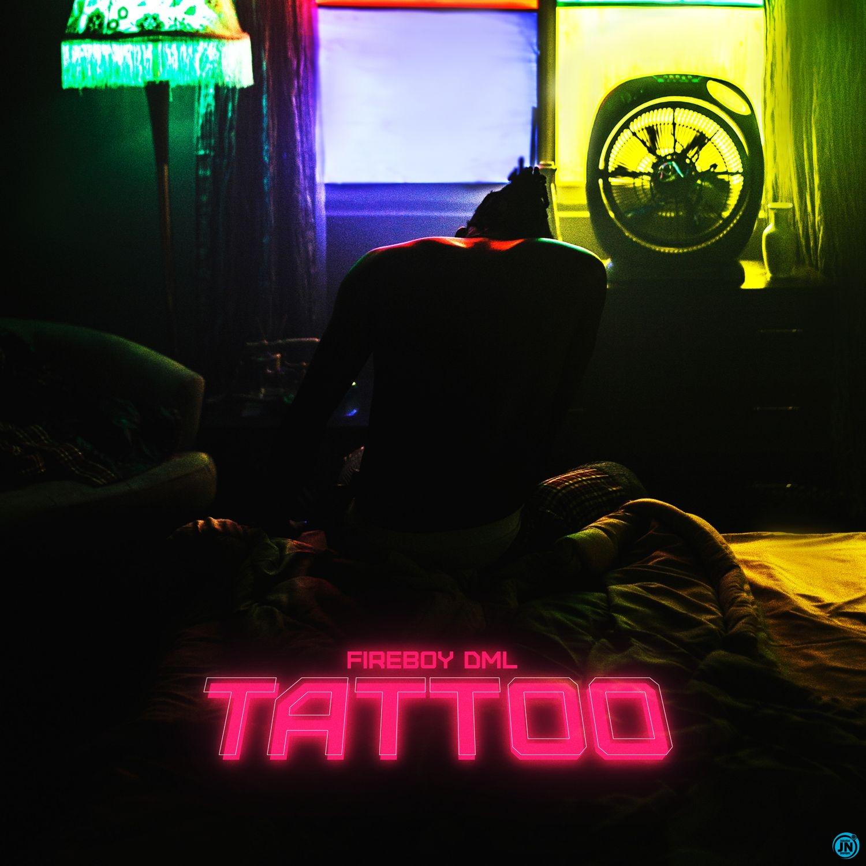 Fireboy DML - Tattoo