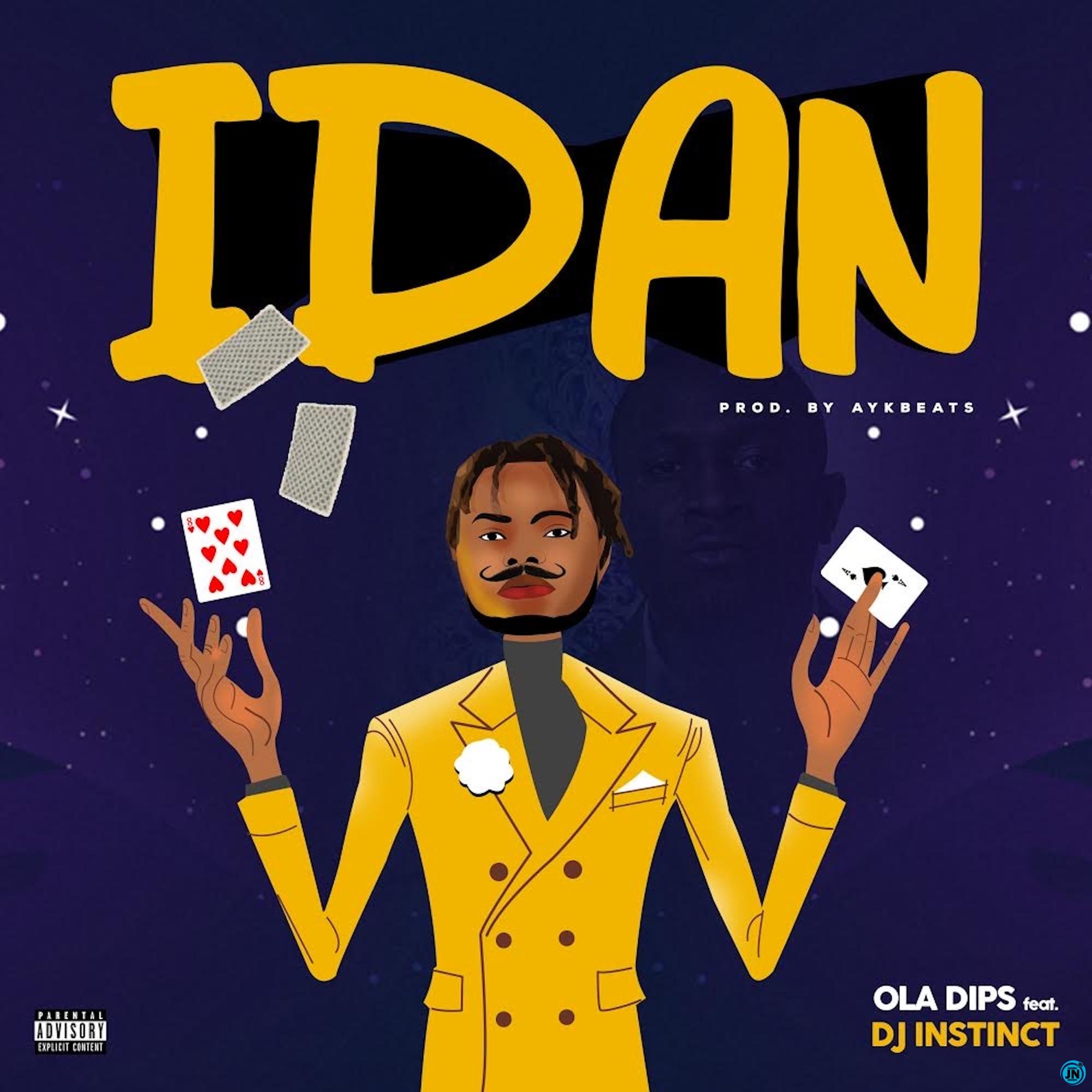 Oladips - Idan ft. DJ Instinct
