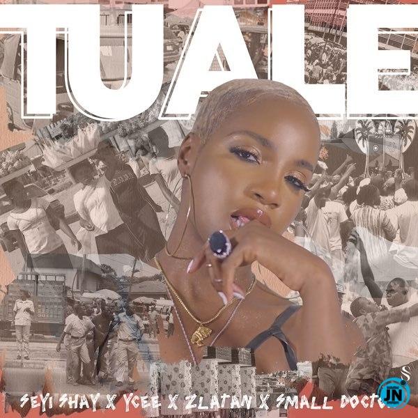 Seyi Shay – Tuale ft. Ycee, Zlatan, Small Doctor