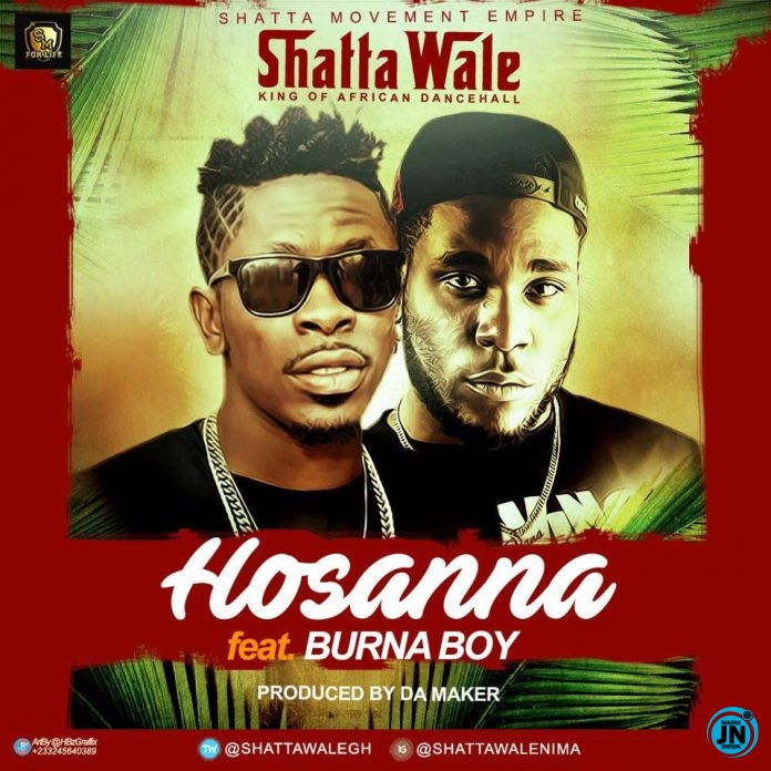 Shatta Wale - Hossana ft. Burna Boy