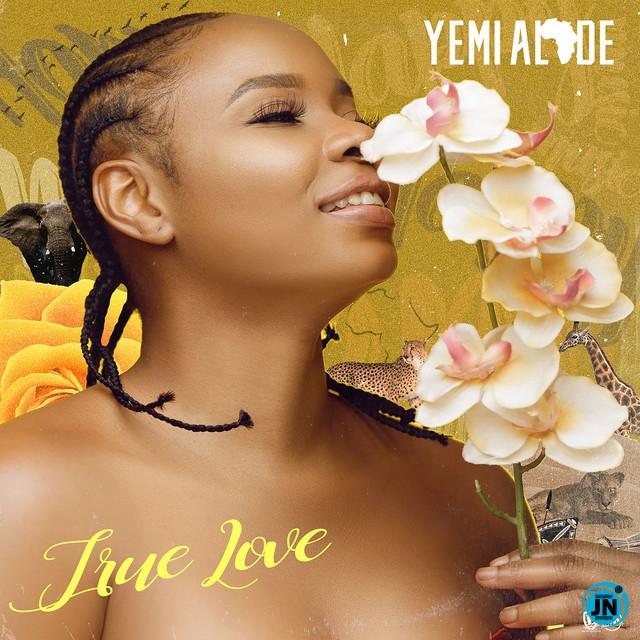 Yemi Alade – True Love