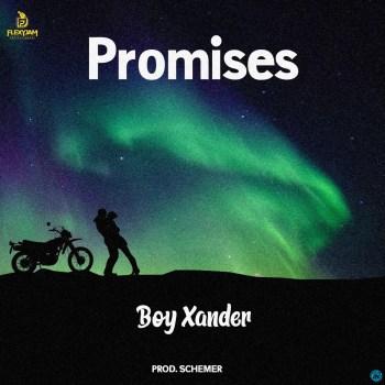 Boy Xander – Promises Lyrics