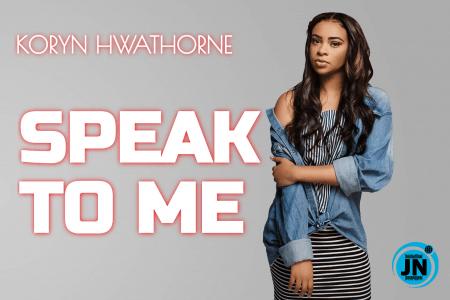 Koryn Hawthorne - Speak To Me