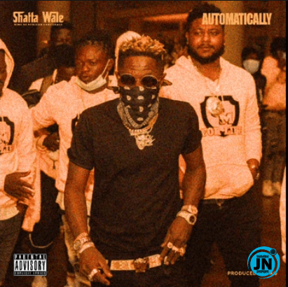 Download music: Shatta Wale – Automatically
