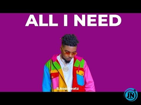 Skool Beatz - All I Need (Davido ✘ Joeyboy Type Beat)