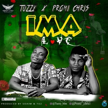 Tuzzy - Ima ft. Promi Chris