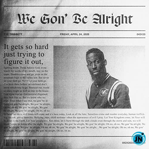 Tye Tribbett - We Gon' Be Alright